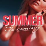 Summer Is Coming 2015