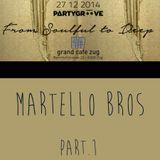 Martello Bros # Grand Cafe # Zug # Sabato 27 Dicembre