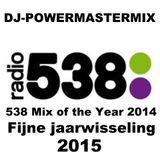 Radio 538 JaarMix 2014