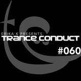Erika K - Trance Conduct 060