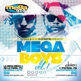 DJ SUPREME & DJ SMALLS MEGA BOYS VOL. 1 2013