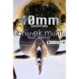 40mm Episode #005 Abhishek Mantri ft De Frost