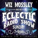 Wiz Mossley's Eclectic Radio Show 31st March 2019