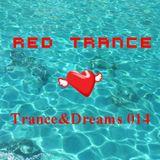 Red Trance - Trance&Dreams 014