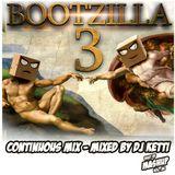 Bootzilla Vol. 3 - Continuous Mix (Dj Ketti - Best Of Mashup Vol. 26)