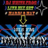 dj white frog mix set radio libellule 8 may 2012