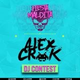 Dj Contest [Alex Crok Set, Fiesta Maldita]