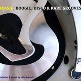 BRASIL: BOOGIE, DISCO & RARE GROOVES