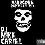 HARDCORE (Rap Rock Mix)