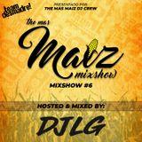 Mas Maiz Mixshow (#6) Ft DJ LG