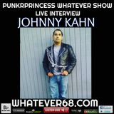 PunkrPrincess Whatever Show live with Johnny Kahn only on whatever68.com
