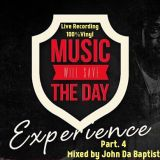 #MusicWillSaveTheDay 26/06/2016 Part 4 - Mixed by John Da Baptist (100% Vinyl)