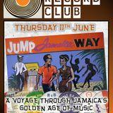 Glossop Record Club: JUMP JAMAICA WAY - Part 2 (June 2015)