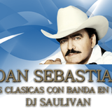 JOAN SEBASTIAN CLASICAS MIX- DJSAULIVAN