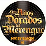 Mix By Blacko Merengues Clasicos 102 4-5-2016