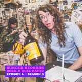 "BURGER RECORDS ROCK & ROLL RADIO SHOW - SEASON 5 - EPISODE 6 - ""THE JEMIRACLE"""
