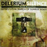 Delerium - Silence feat. Sarah McLachlan (DJ Tiesto's In Search Of Sunrise Remix)
