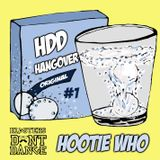 HDD Hangover #1 : Hootie Who