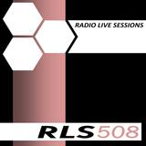 Radio Live Sessions 508 (21/Jan/2017)