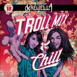 Troll Mix. Vol 18: Troll Mix & Chill
