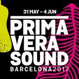 Primavera Sound 2017 Preview Mixtape