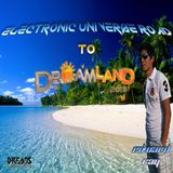"""ELECTRONIC UNIVERSE 013 """"ROAD TO DREAMLAND"""""""