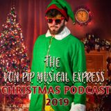 The Von Pip Musical Express Christmas Podcast 2019
