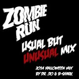 Usual But Unusual Mix (2014 Halloween Mix for Zombie Run)