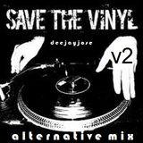 Save The Vinyl Alternative Mix v2 by DeeJayJose
