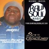 Jahrrell on RawSoulRadioLive.com , 18th June Sunday 2017