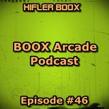 BOOX Arcade Podcast #46