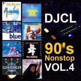 DJCL 90's Nonstop Vol.4