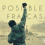 Imposible fracasar