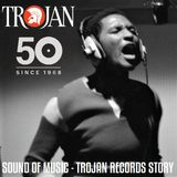Positive Thursdays episode 640 - Sound Of Music - Trojan Records Story (6th September 2018)