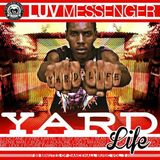 Luv Messenger - Yard Life vol.3