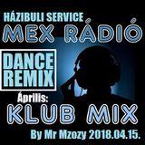 Áprilisi Házibuli Service Mex Rádió Mix Dance Remix válogatás