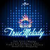 True Melody Riddim - Street Block Records