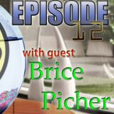 MaD Bro Radio #12 Brice Picher