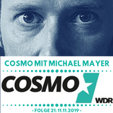 COSMO Mit Michael Mayer (WDR)- Episode 21