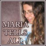 Maria Tells All Episode #3 Sexism