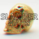 SLAWDER HAUS 1