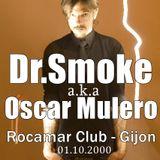 DR.SMOKE a.k.a OSCAR MULERO - Live @ Rocomar,Gijon (01.10.2000)
