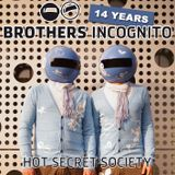 14 Years Brothers Incognito