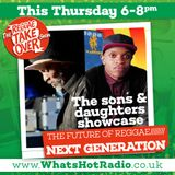 The Reggae Take Over Show - The Next Generation of Reggae