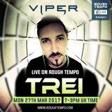 Trei (Viper Recordings, Uprising Records, SOM Music) @ Rough Tempo Internet Radio (27.03.2017)
