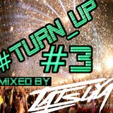 #TURN_UP #3