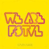 We Are FSTVL DJ COMP - S7ven Nare