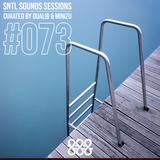 SNTL Sounds Sessions 073 (#SSS 073)