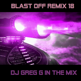Blast off Remix 18