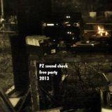 PZ sound check free party_28.9.2013